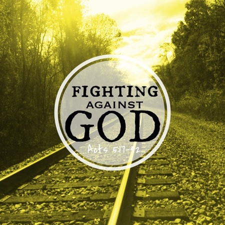 Fighting Against God