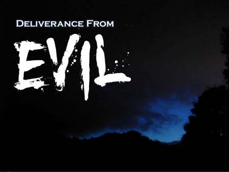 Deliverance from evil powers