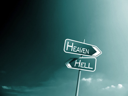 Choose heaven or hell